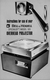 Bell & Howell Specialist Model 301 Overhead Projector Instruction Manual