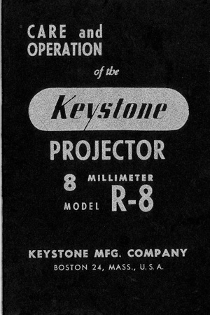 Keystone R-8 8mm Movie Projector Instruction Manual
