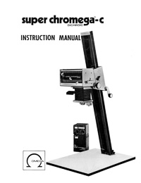 Omega Super Chromega-C Dichroic Color Photo Enlarger Instruction Manual