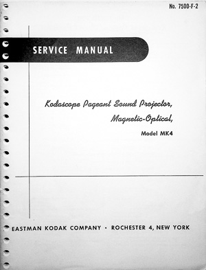 Kodascope MK-4 Pageant Sound Projector, Magnetic-Optical Service Manual