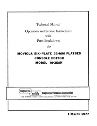 Moviola Six-Plate 35mm Flatbed Console Editor M-35AH Technical Manual