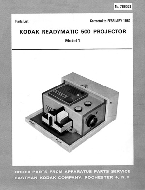 Kodak Readymatic 500 Model 1 Slide Projector Service and Parts Manual