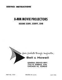 Bell & Howell 253, 254 8mm Movie Projector Service and Parts Manual