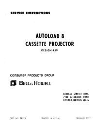 Bell & Howell 459 Autoload 8 Cassette Movie Projector Service and Parts Manual